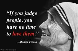 mother-teresa-beautiful-words-love-thy-neighbor-quotes-if-you-judge-people-have-not-time-acknowledge-them-caring-giving